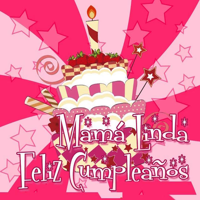 frases de cumpleaños feliz mamá linda